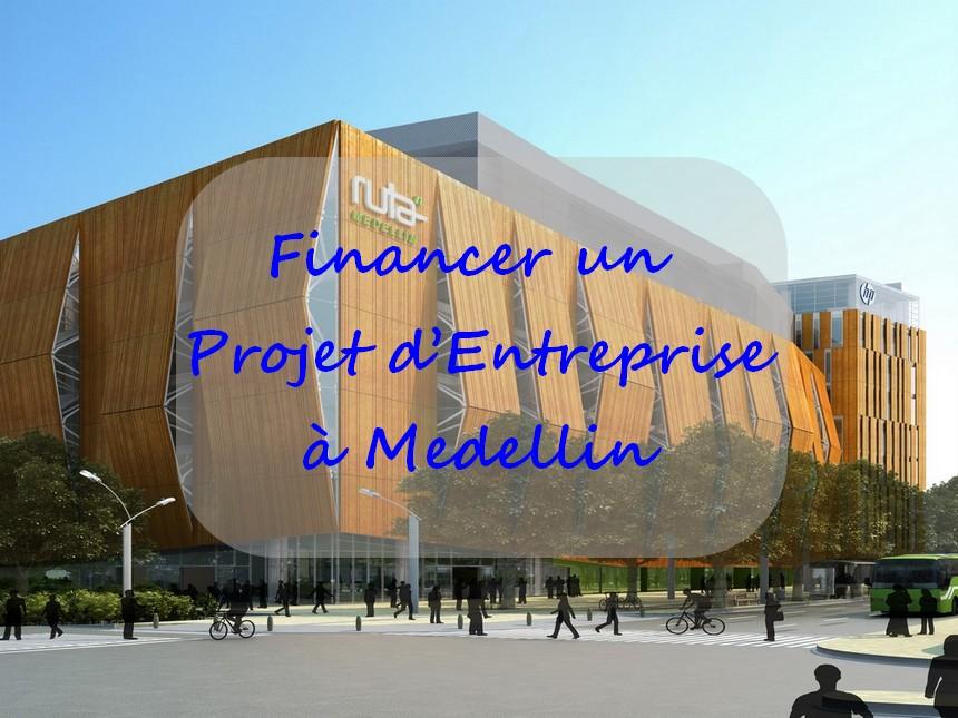 Les Pistes Pour Financer Un Projet d'Entreprise à Medellín
