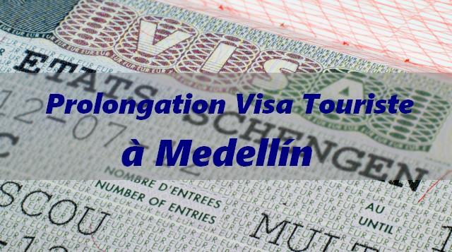 Prolonger un visa de touriste à Medellín